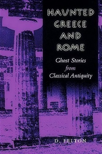 Haunted Greece and Rome_